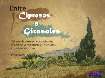 Cartel Proyecto Entre Cipreses y Girasoles, Hospital Psiquiátrico, Villa Clara (2008-2012) Diseño: Jose Bernal Escudero.