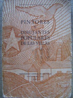 Libro Pintores y Dibujantes Populares de Las Villas, Universidad Central de Las Villas, 1962