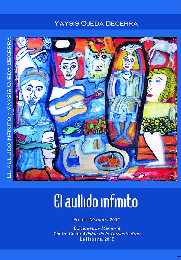 El aullido infinito ,Autora Yaysis Ojeda Becerra, Editorial Pablo de la Torriente Braujpg