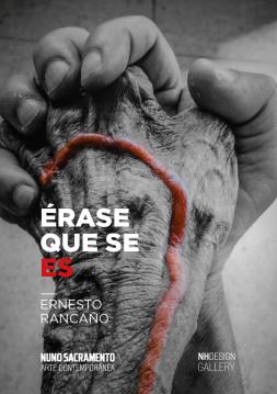 Cartel Expo Érase que se Es, o, Portugal, 2019) Nhdesign Gallery (PortErnesto Rancaño